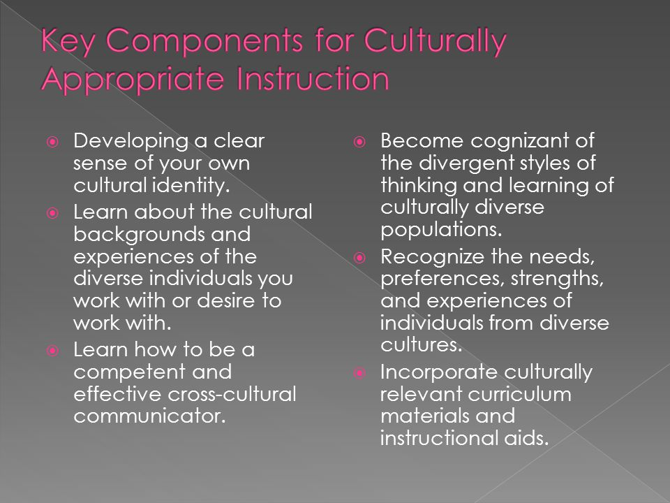  Developing a clear sense of your own cultural identity.