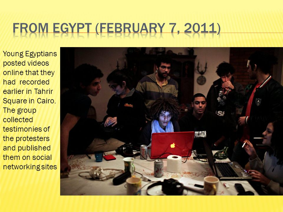 Young Egyptians posted videos online that they had recorded earlier in Tahrir Square in Cairo.