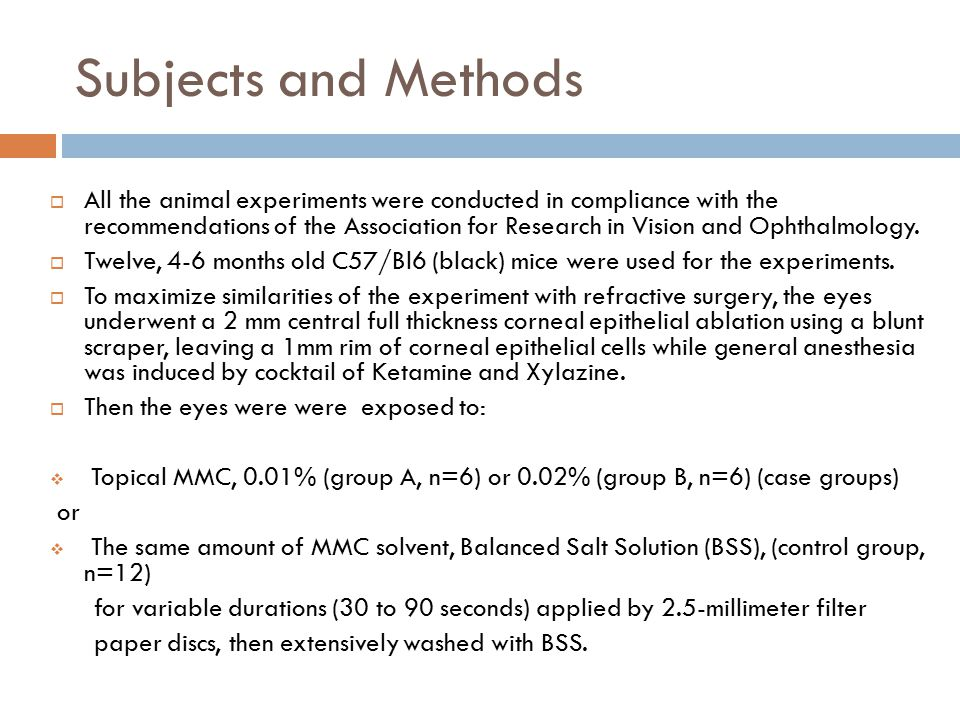 Subjects and Methods  All the animal experiments were conducted in compliance with the recommendations of the Association for Research in Vision and Ophthalmology.