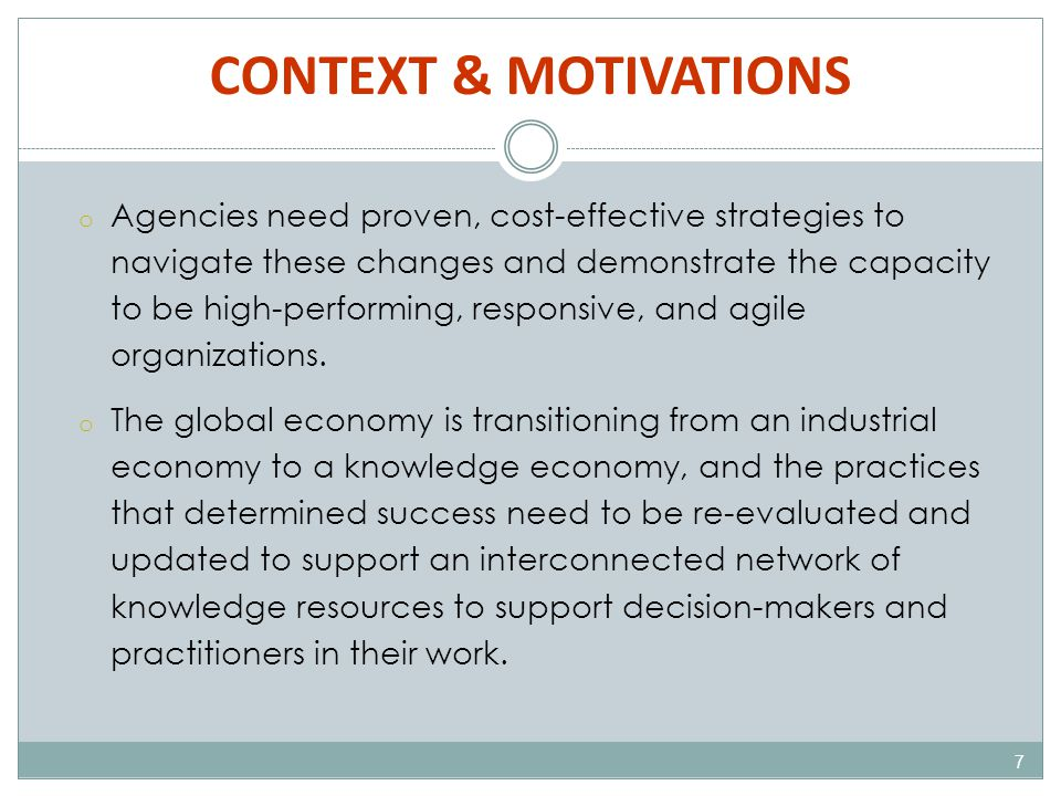 INDUSTRY TRENDS & FINDINGS 18 Identification, Documentation and Dissemination of Processes, Practices and Expertise o Content Management Function/Policies/Processes o Lessons Learned & Case Studies o Institutional Memory/ Critical Knowledge Retention o Business Process Documentation o Expertise Identification