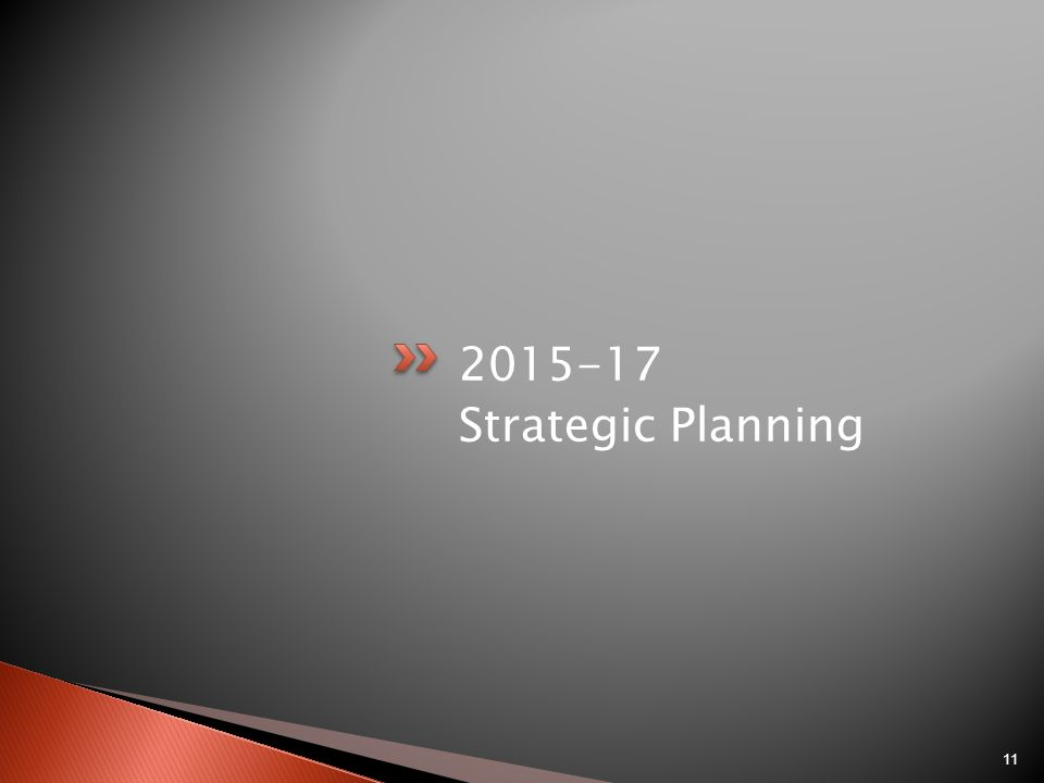 2015-17 Strategic Planning 11