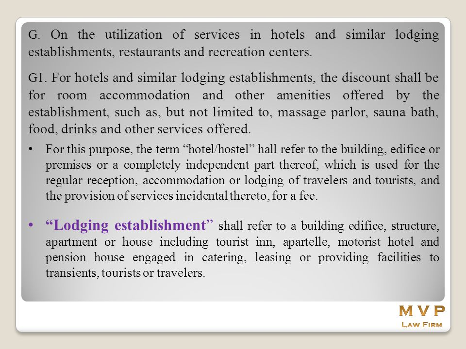 G. On the utilization of services in hotels and similar lodging establishments, restaurants and recreation centers. G1. For hotels and similar lodging