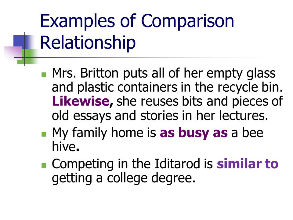Examples of Comparison Relationship Mrs.