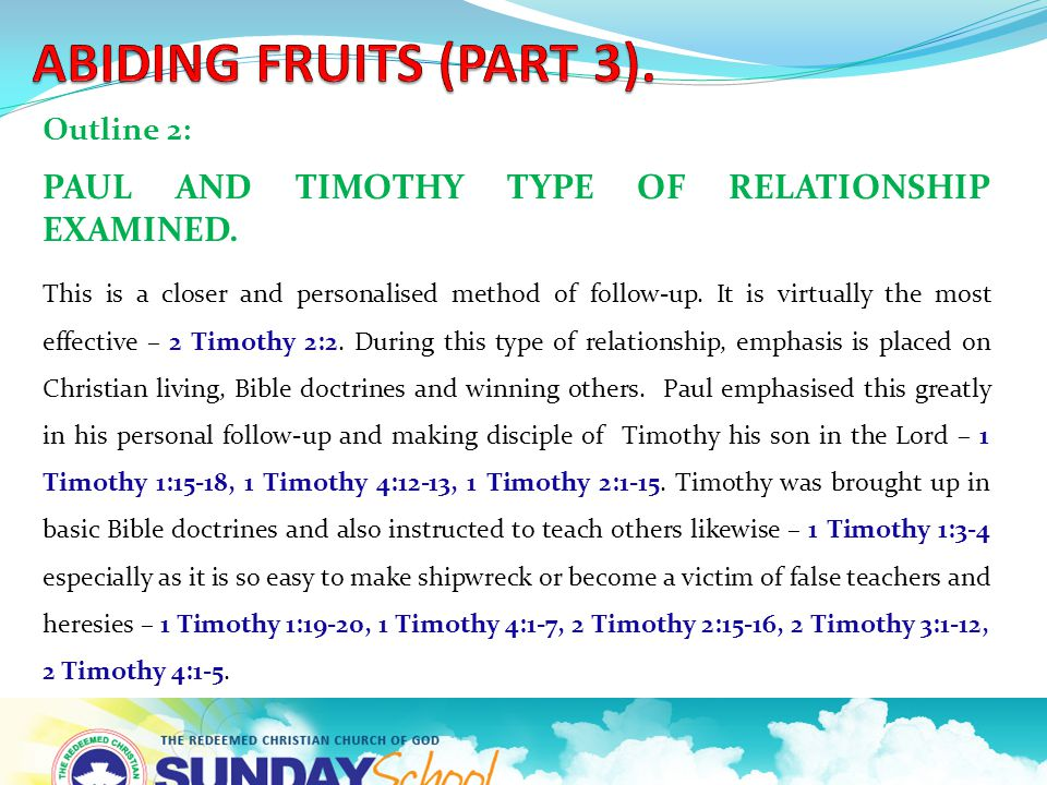 Outline 2: PAUL AND TIMOTHY TYPE OF RELATIONSHIP EXAMINED.