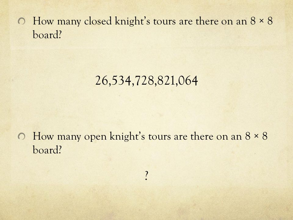 How many closed knight's tours are there on an 8 × 8 board.