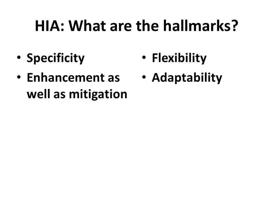 Basic Tasks in HIA Screening the proposal Proposal analysis – what are the deliverables of the proposal.