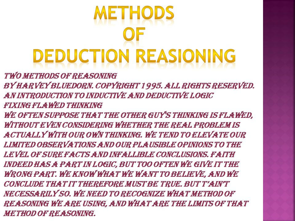 Two Methods of Reasoning by Harvey Bluedorn. Copyright 1995.