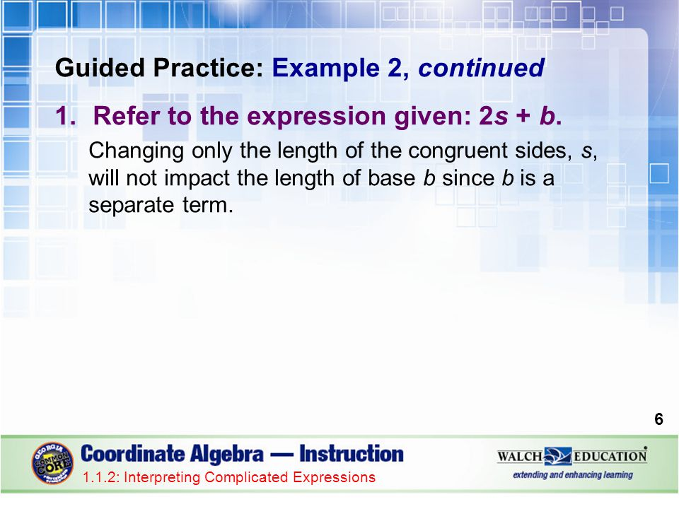 Guided Practice: Example 2, continued 1.Refer to the expression given: 2s + b.