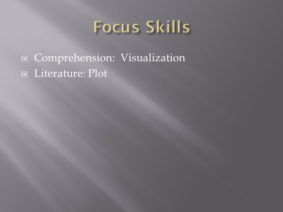  Comprehension: Visualization  Literature: Plot
