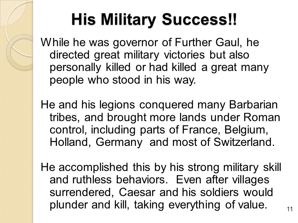 His Military Success!.