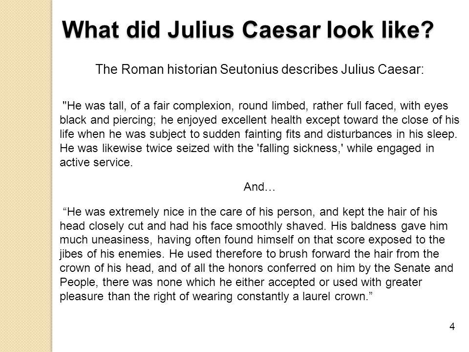 What did Julius Caesar look like.