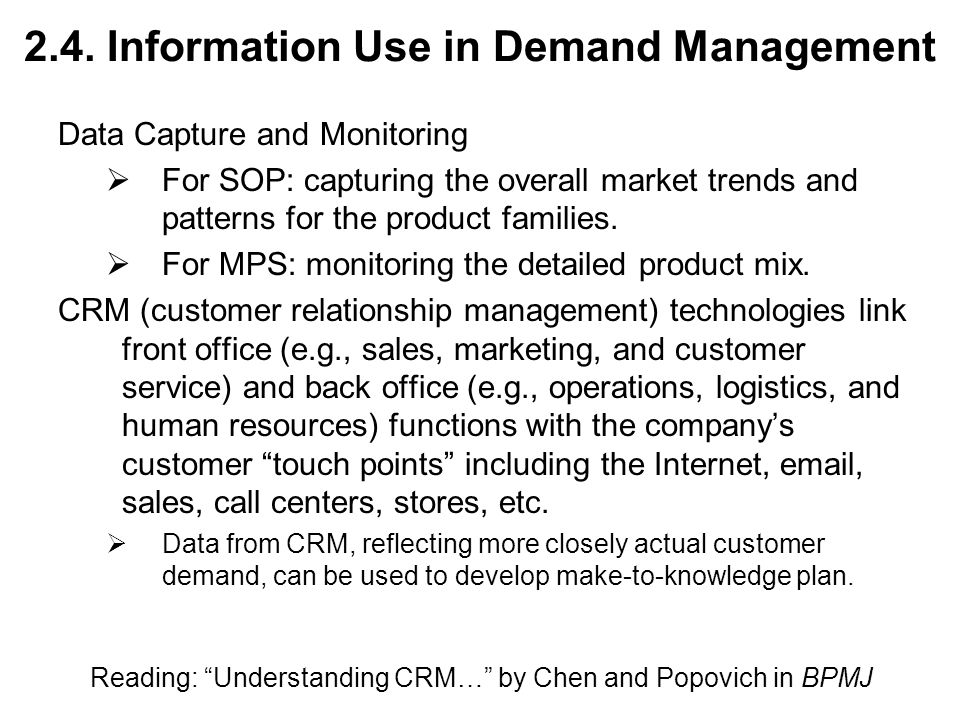 2.4. Information Use in Demand Management Data Capture and Monitoring  For SOP: capturing the overall market trends and patterns for the product fami