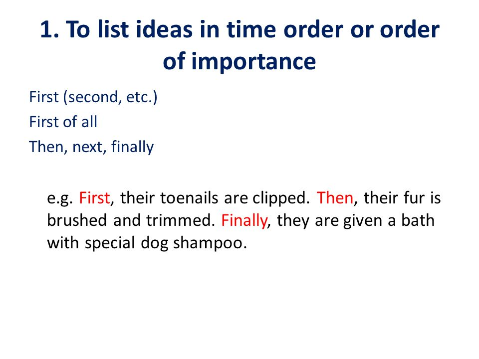 2.To add another idea furthermore in addition, in addition to moreover and e.g.