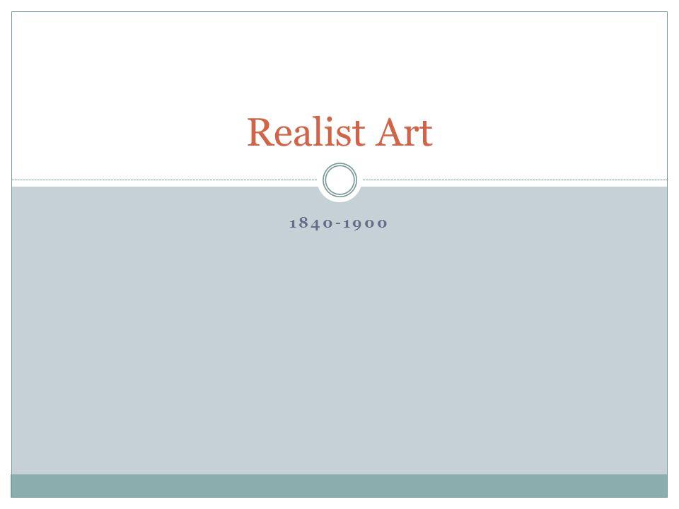 1840-1900 Realist Art