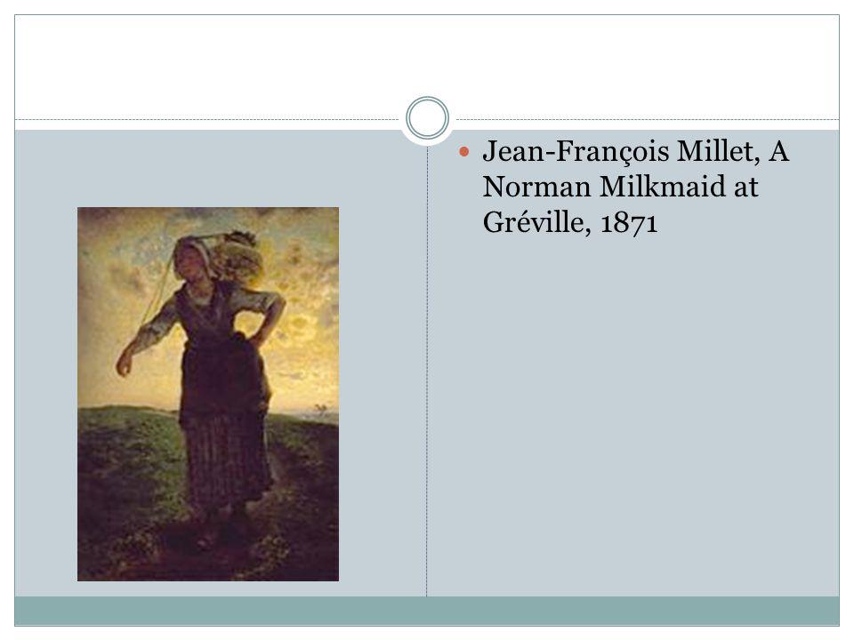 Jean-François Millet, A Norman Milkmaid at Gréville, 1871