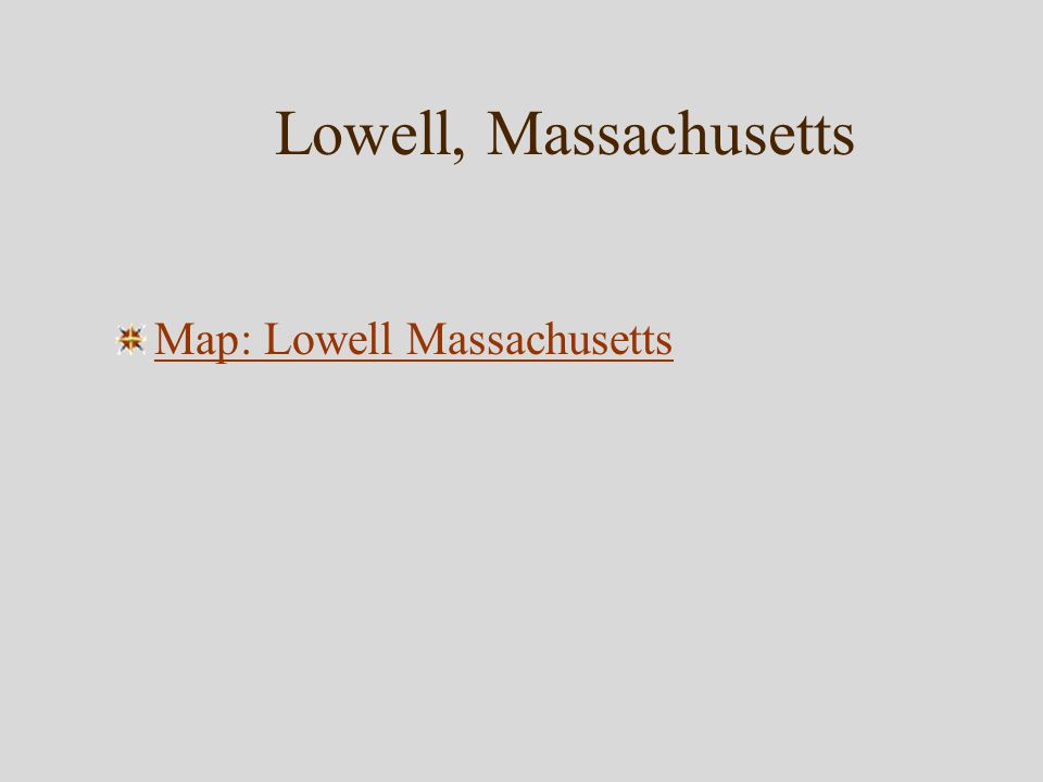 Lowell, Massachusetts Map: Lowell Massachusetts