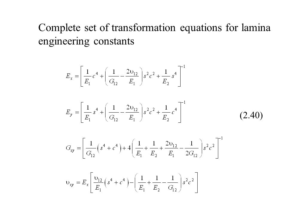 Complete set of transformation equations for lamina engineering constants (2.40)