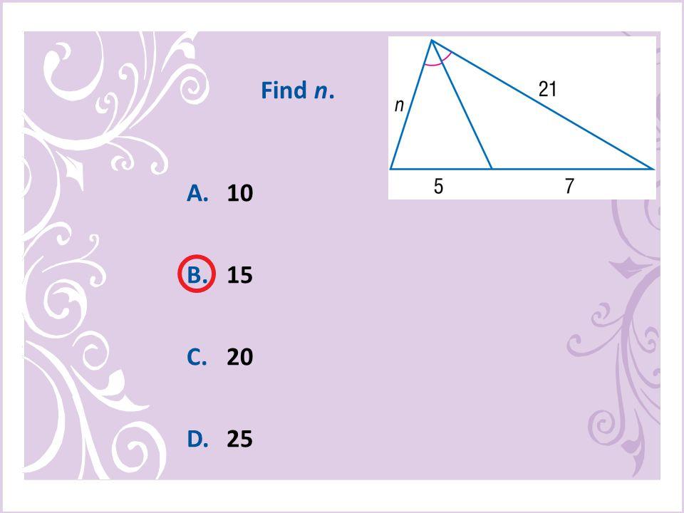 A.10 B.15 C.20 D.25 Find n.