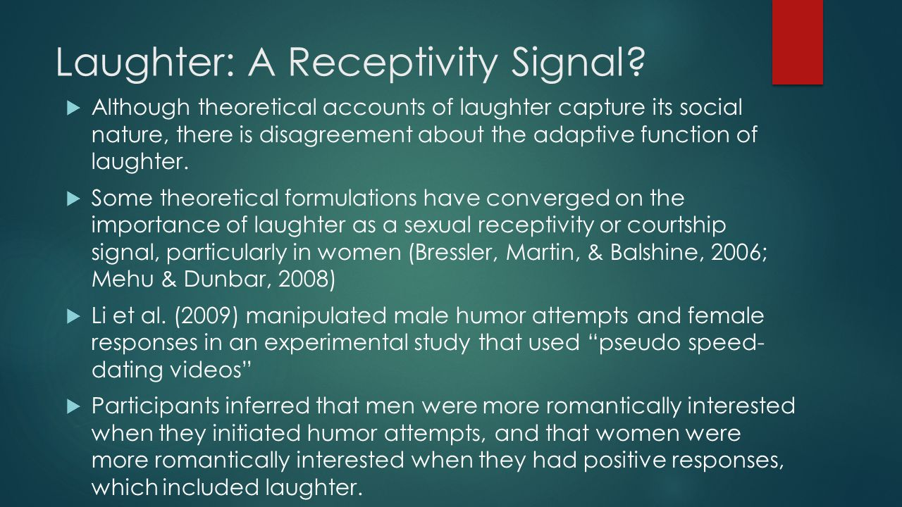 Laughter: A Receptivity Signal.