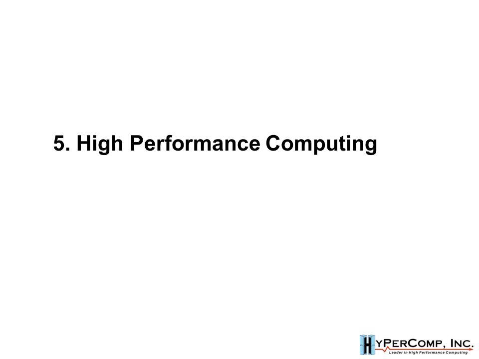5. High Performance Computing