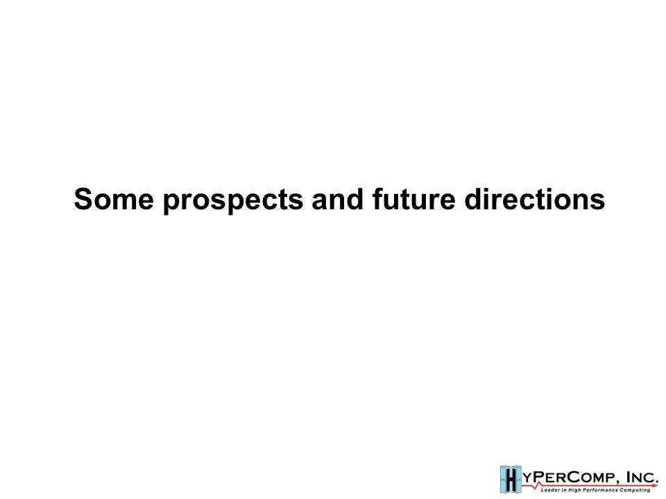 Some prospects and future directions