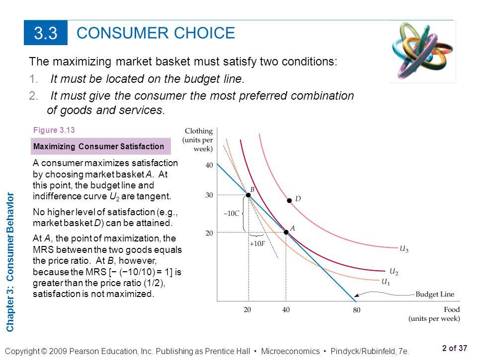 Chapter 3: Consumer Behavior 3 of 37 Copyright © 2009 Pearson Education, Inc.