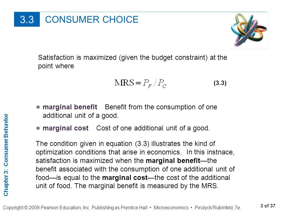 Chapter 3: Consumer Behavior 4 of 37 Copyright © 2009 Pearson Education, Inc.