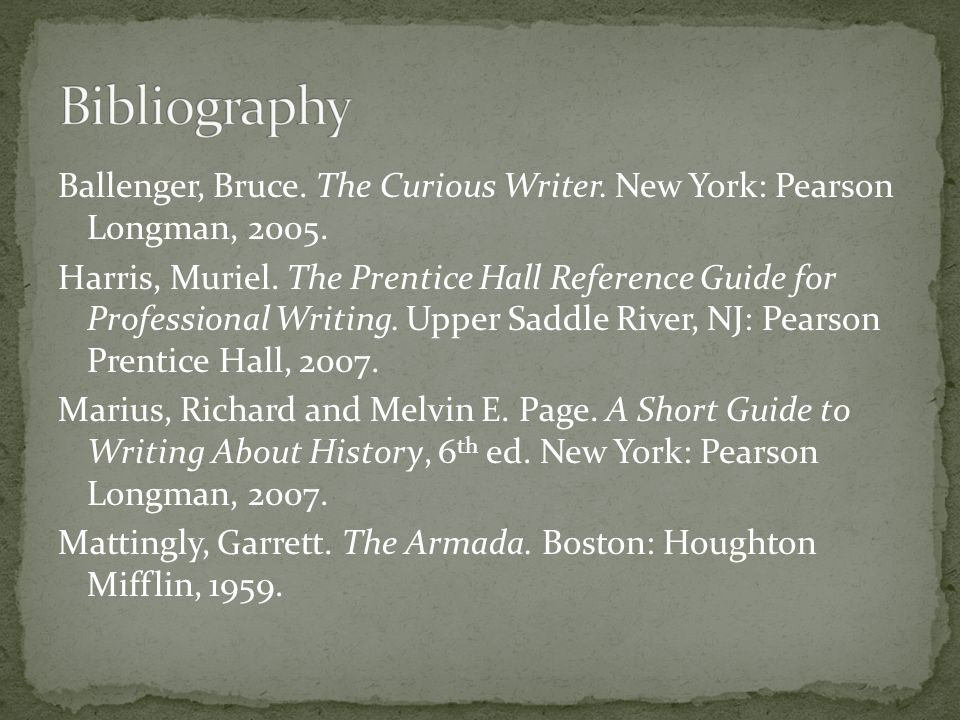 Ballenger, Bruce. The Curious Writer. New York: Pearson Longman, 2005.