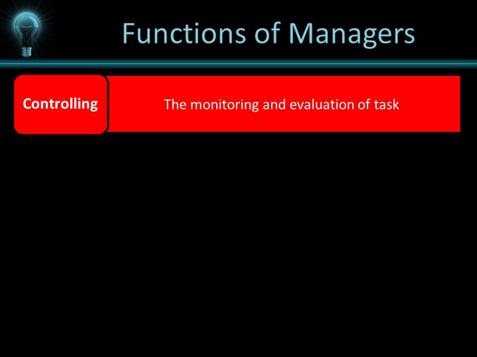 The monitoring and evaluation of task Controlling
