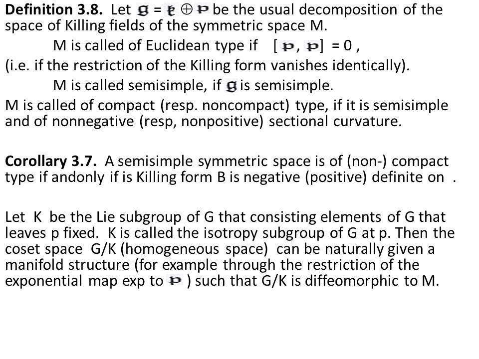 Definition 3.8.