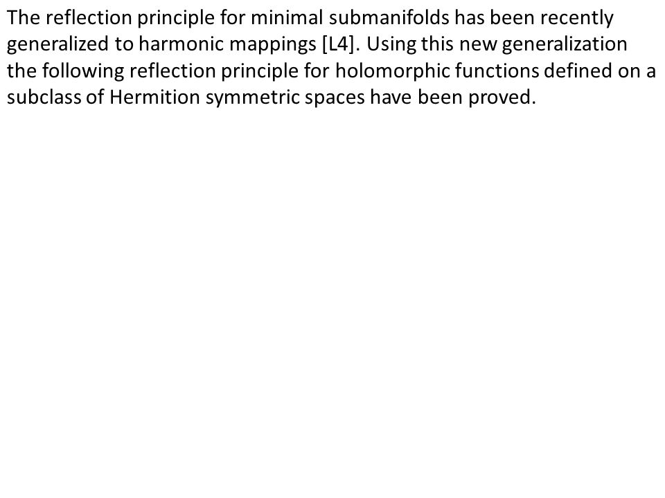 The reflection principle for minimal submanifolds has been recently generalized to harmonic mappings [L4].