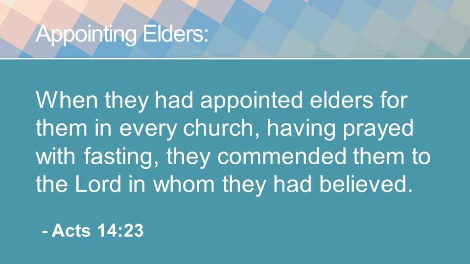 Appointing Elders: For this reason I left you in Crete, that you would set in order what remains and appoint elders in every city as I directed you, - Titus 1:5