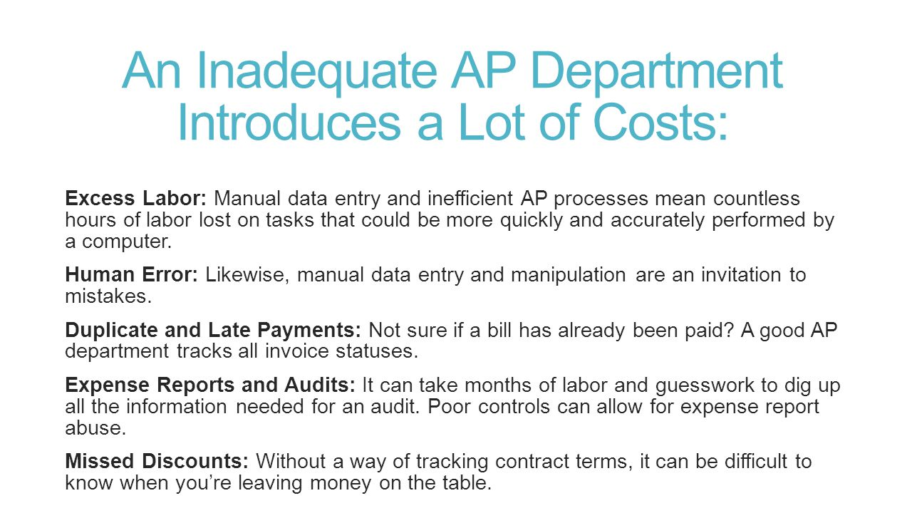 Accounts Payable Can Be a Money Pit.
