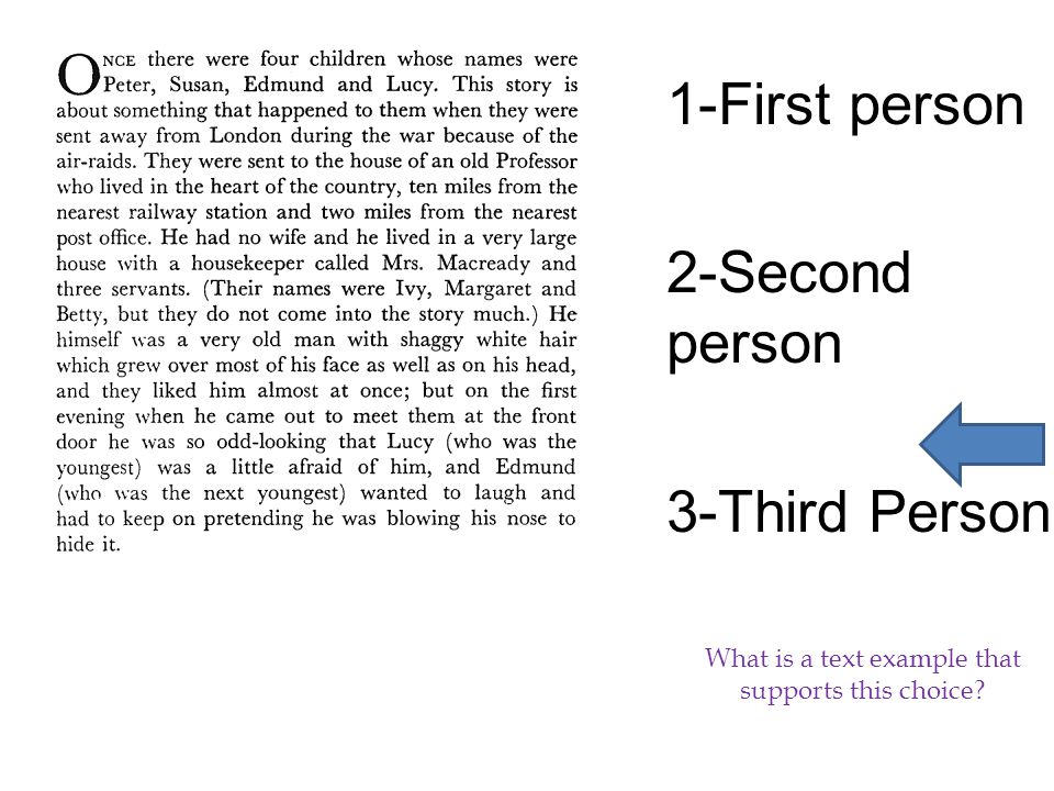 1-First person 2-Second person 3-Third Person What is a text example that supports this choice