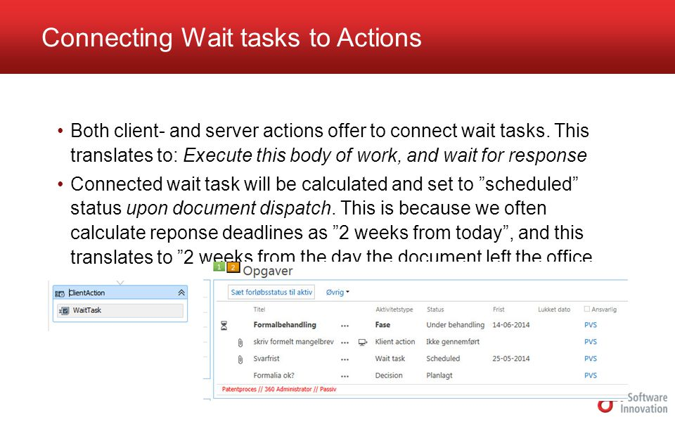 Both client- and server actions offer to connect wait tasks.