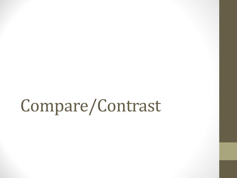 Compare/Contrast