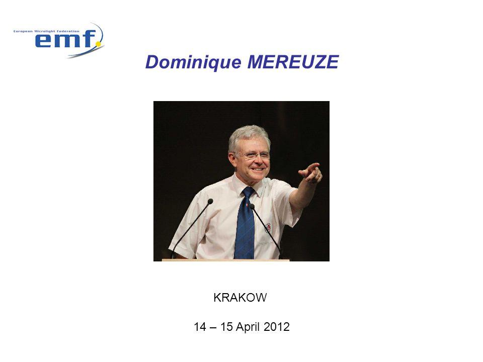 Dominique MEREUZE KRAKOW 14 – 15 April 2012