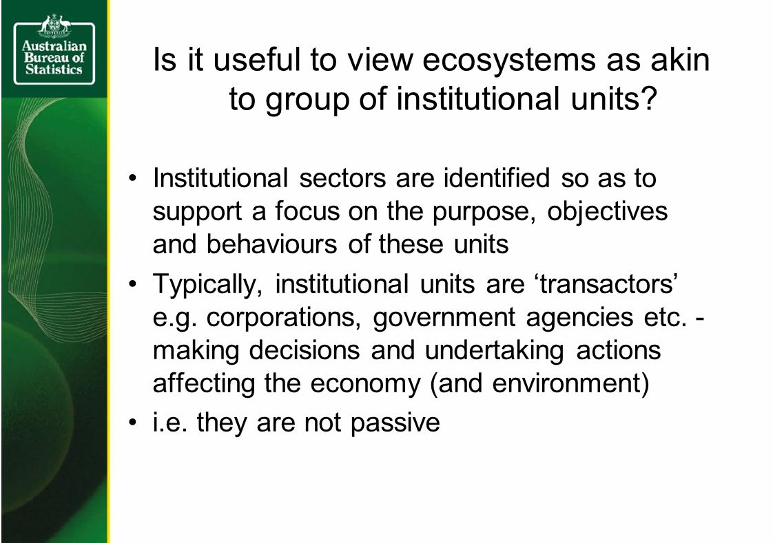 Is it useful to view ecosystems as akin to group of institutional units.