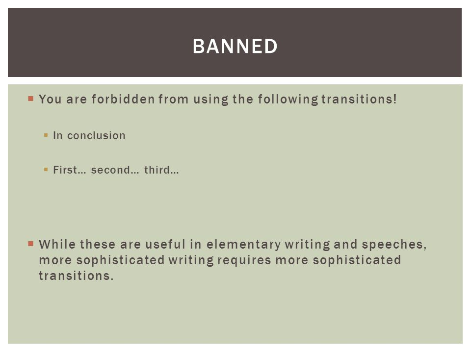  You are forbidden from using the following transitions.