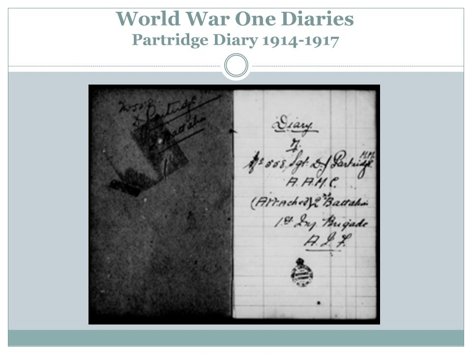 World War One Diaries Partridge Diary 1914-1917