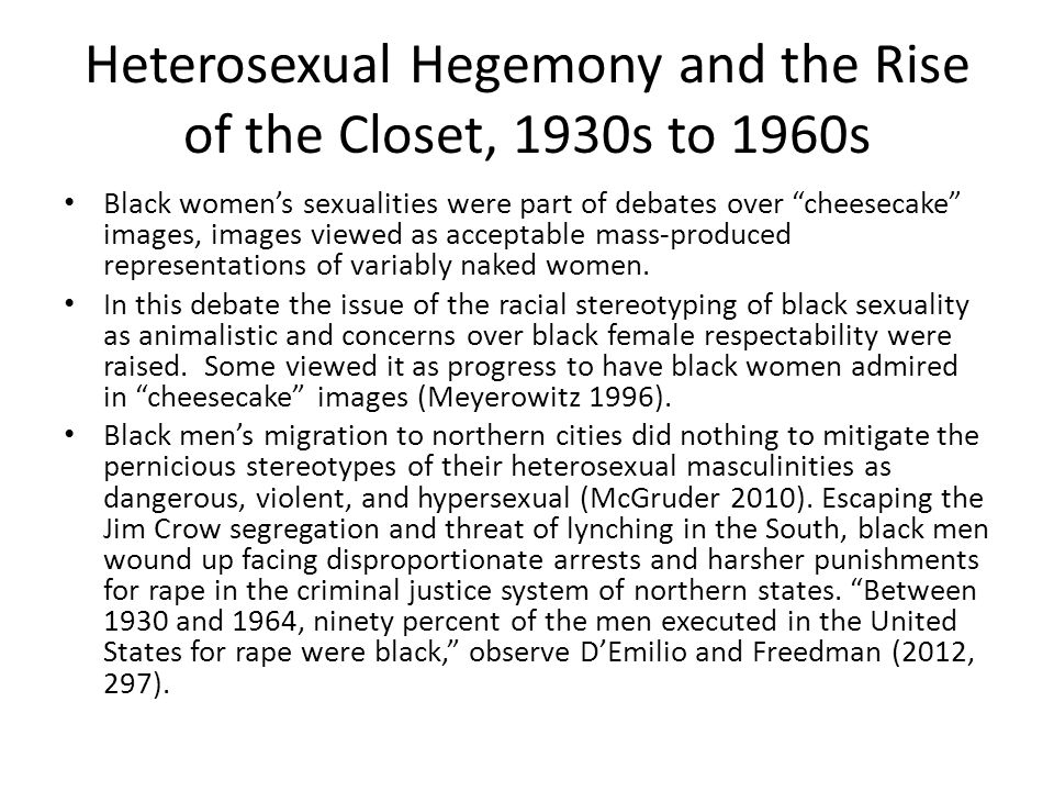 """Heterosexual Hegemony and the Rise of the Closet, 1930s to 1960s Black women's sexualities were part of debates over """"cheesecake"""" images, images viewe"""