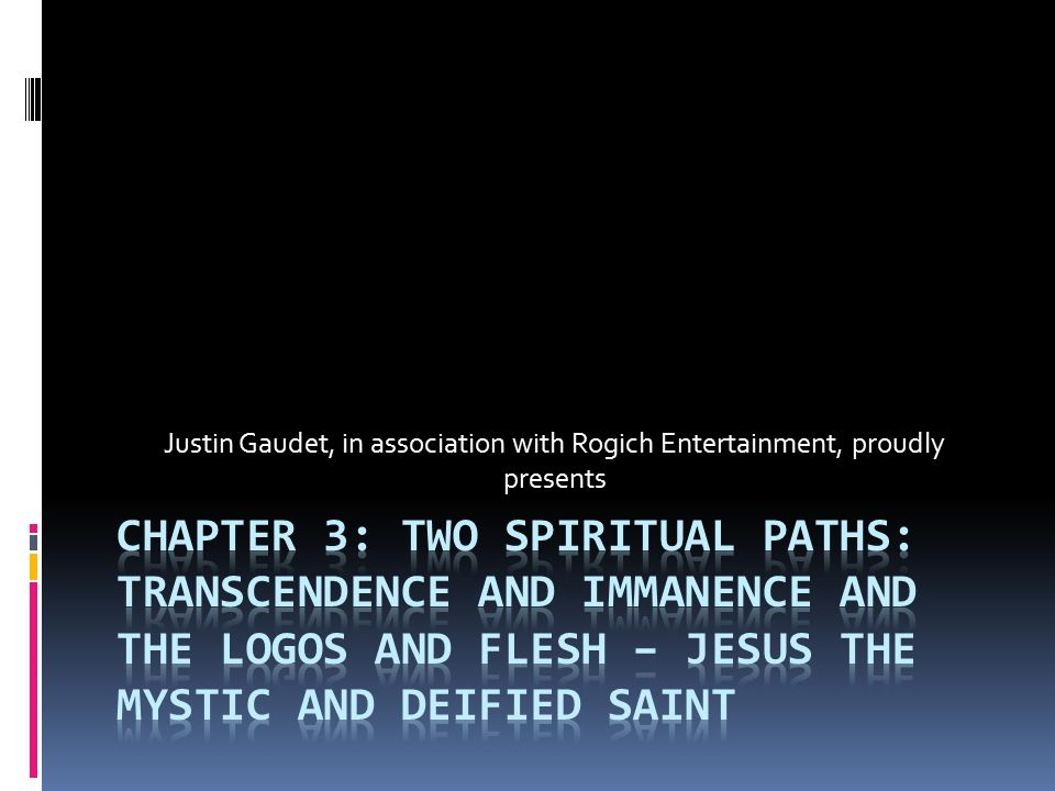 Outline of the Chapter: I) The Problem of the Spatially Conditioned Jesus II) The Four Spiritual-Theological Paths: Antinomical Christology III) The Transcendence and Imminence of God IV) Pratiki: The First Stage of the Mystical Encounter V) Physiki: The Second Stage of the Mystical Encounter VI) Theoria: The Third Stage of the Mystical Encounter