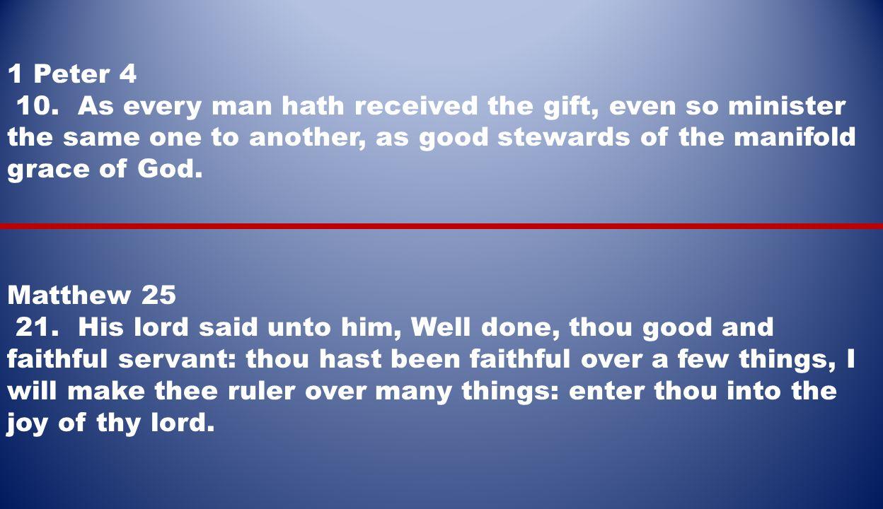 1 Peter 4 10.