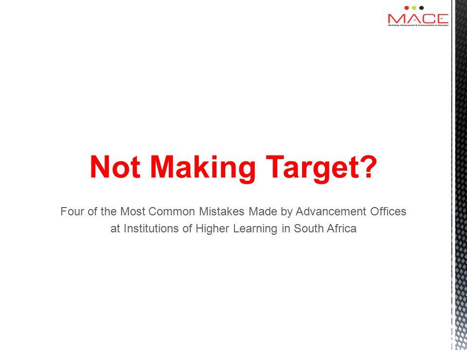Not Making Target.