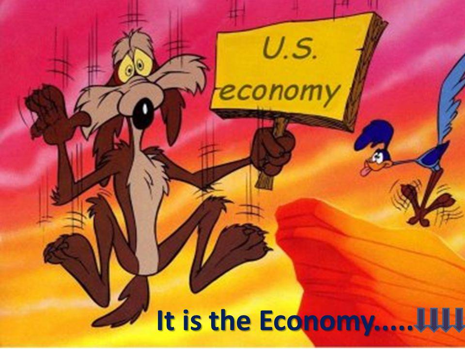 It is the Economy.....