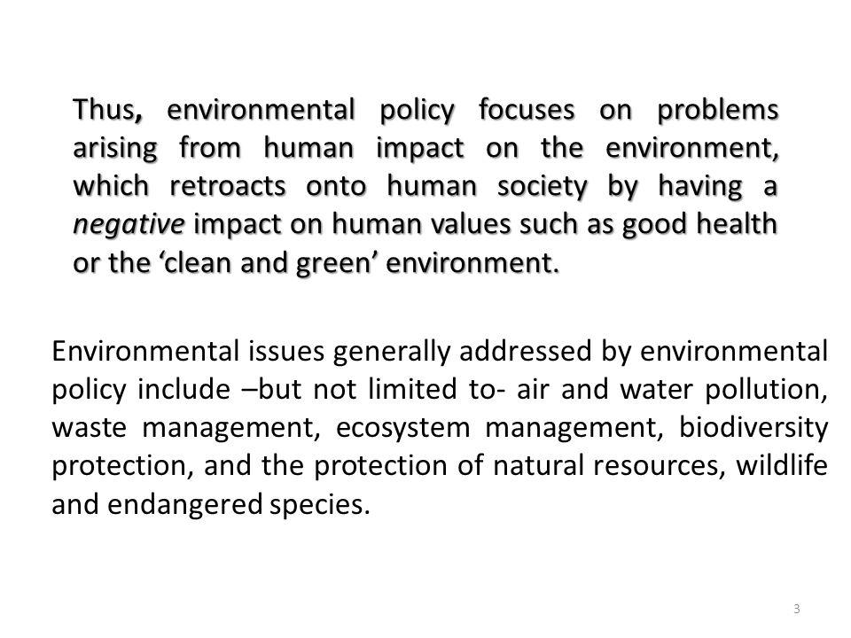 Environmental Policy Instruments Environmental policy instruments are tools used by governments to implement their environmental policies.