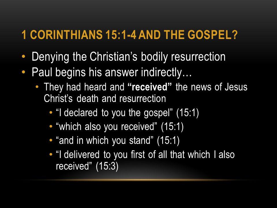 1 CORINTHIANS 15:1-4 AND THE GOSPEL.