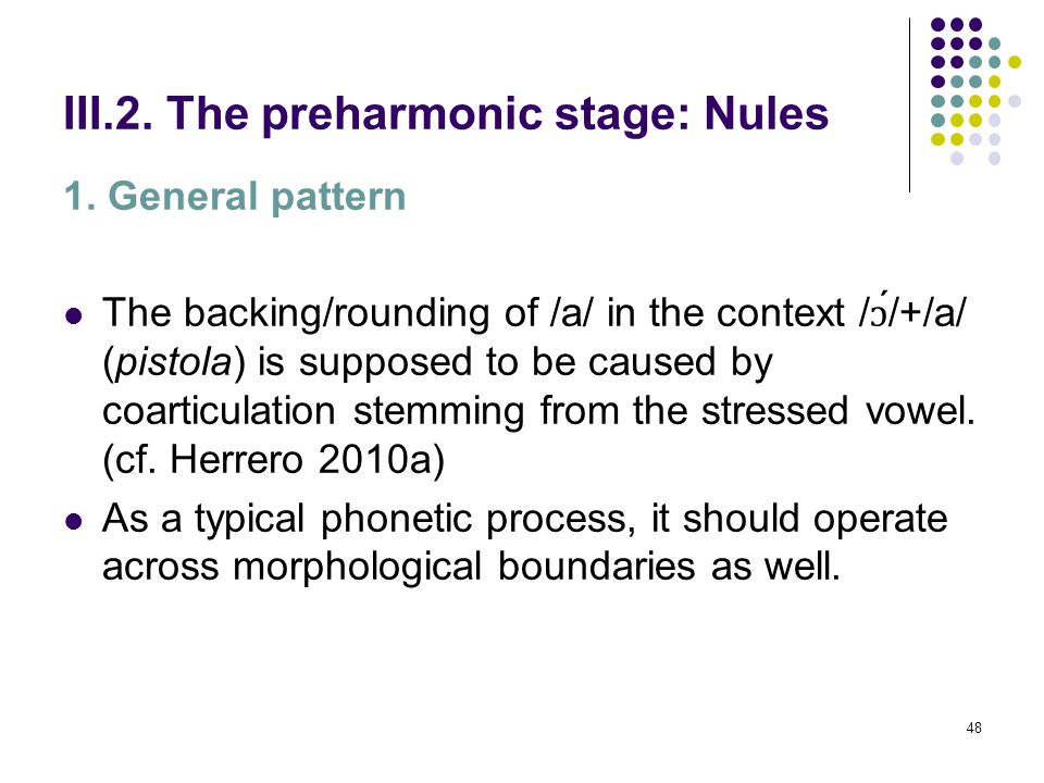47 III.2. The preharmonic stage: Nules 1. General pattern In the environment / ɔ ́/+/a/ (pistola) the F2 of the unstressed /a/ has an intermediate val