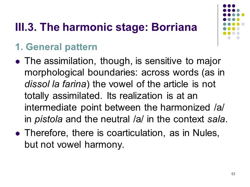 62 III.3. The harmonic stage: Borriana