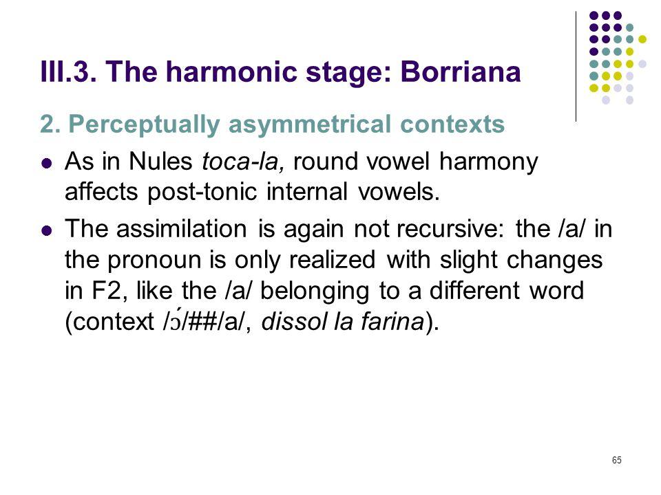 64 III.3. The harmonic stage: Borriana